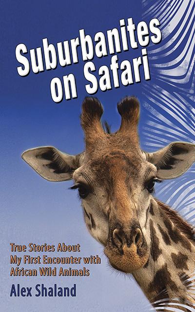 Front cover of Suburbanites on Safari book