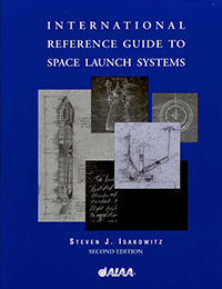 Cover of International Reference Guide to Space Launch Systems. Alex Shaland contributed several chapters to this publication.