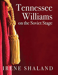Cover of Irene Shaland's book Tennessee Williams on the Soviet Stage